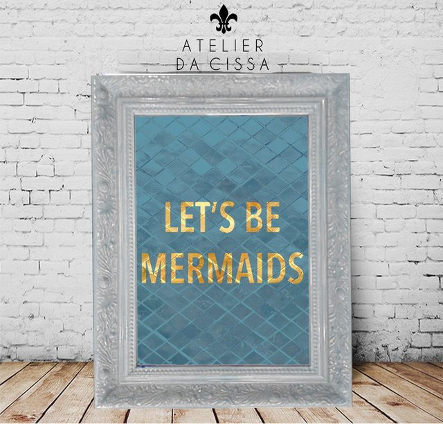 -- Let's Be Mermaids (Fundo Azul) -- A partir de na internet