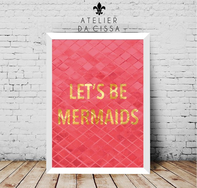-- Let's Be Mermaids (Fundo Rosa ) -- A partir de na internet