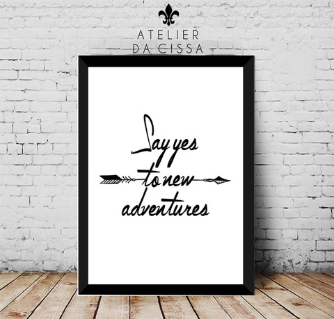 --  Say Yes To New Adventures -- A partir de - comprar online