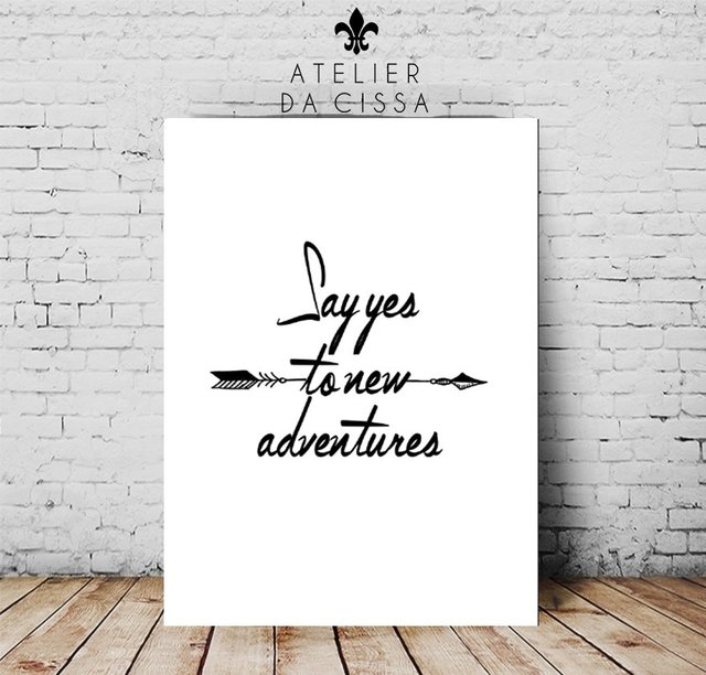 --  Say Yes To New Adventures -- A partir de - loja online