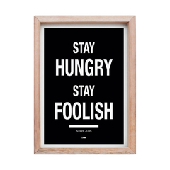 CUADRO STAY HUNGRY STAY FOOLISH