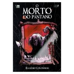 O Morto do Pântano (Eugênio Colonnese)