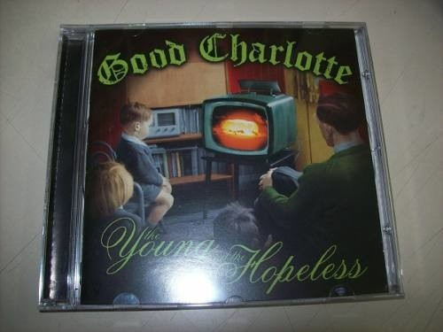 Cd - Good Charlotte - The Young And The Hopeless - Impt.