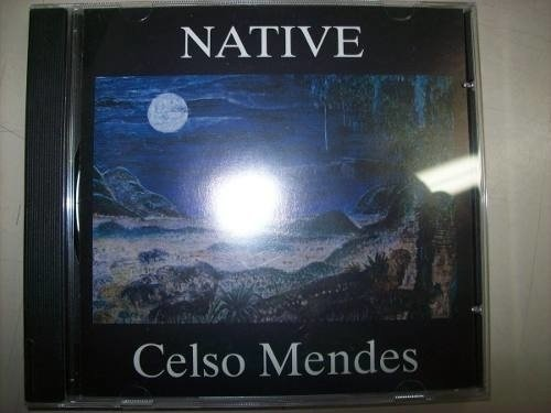 Cd - Celso Mendes - Native - Importado - Usado