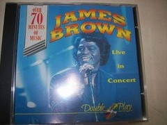 Cd - James Brown - Live In Concert - Importado - Usado
