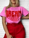 "T shirts rosa ""dream"""