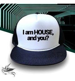 BONÉ I AM HOUSE AND YOU? - loja online