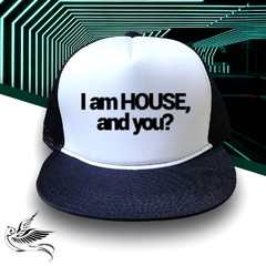 BONÉ I AM HOUSE AND YOU?