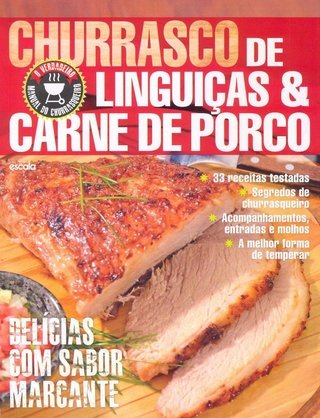 Churrasco Linguiça & Carne de Porco