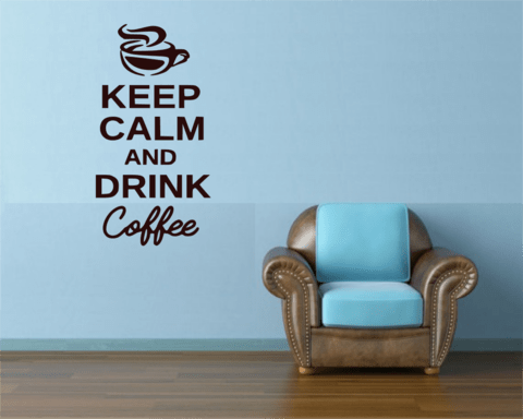 Keep Calm And Drink Coffee 90 Cm Adesivo De Parede na internet