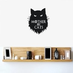 Adesivo Mother of Cats - Game of Thrones Parede