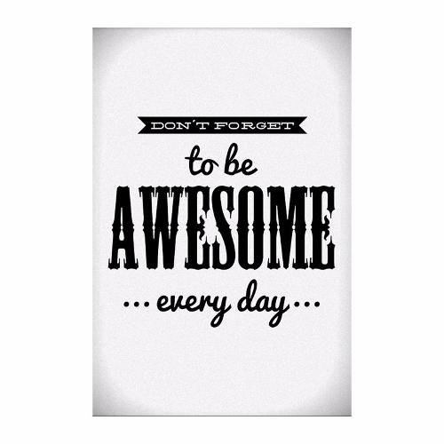 Cuadro Focudeco Lienzo Canvas 20x30 Frases Awesome Every Day