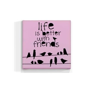 Cuadro Focu Deco Lienzo Canvas 20x20 Frase Life Is Better With Friends