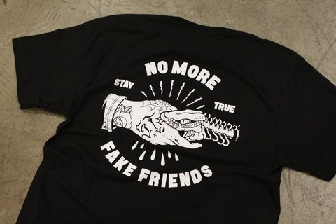 Stay True - No More Fake Friends