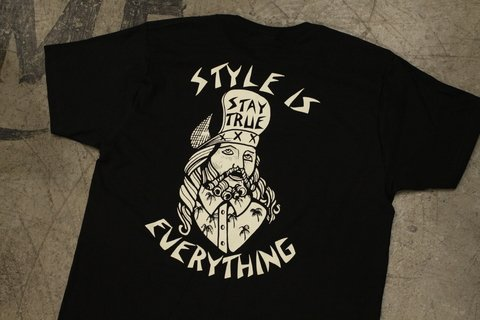 Stay True - Style is Everything