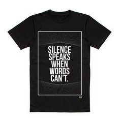 "Camiseta ""Silence Speaks When Words Can't"" - Calabas"