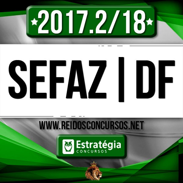SEFAZ|DF - Auditor da Secretaria de Estado da Fazenda do Distrito Federal [2017.2/18] - comprar online