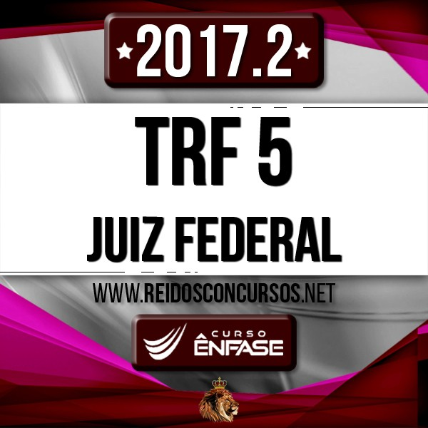 Juiz Federal do TRF 5 - Magistratura - Reta Final - Tribunal Regional Federal da Quinta Região [2017.2] - comprar online