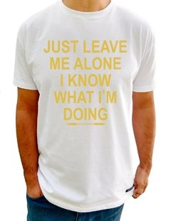 F114 CAMISETAS LEAVE ME ALONE