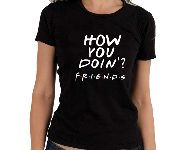 Camiseta Friends How You Doin ? - comprar online