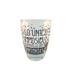 "Vaso Spa Frase ""Intentar"" x12"