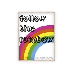 Poster Follow The Rainbow na internet