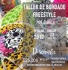 Taller de Bordado Freestyle 23 de febrero