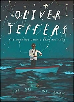Oliver Jeffers: Working Mind Drawing Hand
