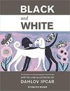 Black and White (Dahlov Ipcar Collection)