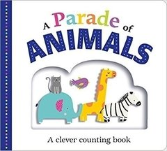 Picture Fit Board Books: A Parade of Animals: A Clever Counting Book