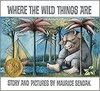 Where the Wild Things are (Caldecott Collection)