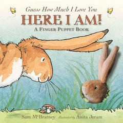 Here I Am!: A Finger Puppet Book: A Guess How Much I Love You Book