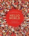 Hello World : A Celebration of Languages and Curiosities