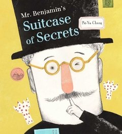 Mr. Benjamin's Suitcase of Secrets
