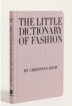 The little dictionary of fashion  - Baires Vanity Books