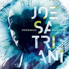 Joe Satriani / Shockwave Supernova