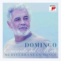 Placido Domingo / Encanto Del Mar Mediterranean Songs