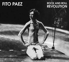 Fito Paez / Rock And Roll Revolution