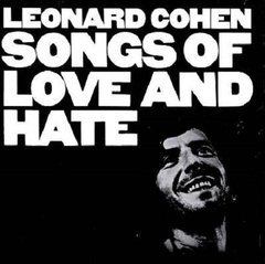 Leonard Cohen / Songs Of Love And Hate