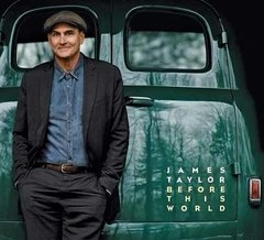 James Taylor / Before This World