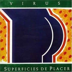 VIRUS / SUPERFICIES DE PLACER ( Vinilo)