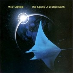 Mike Oldfield / The Songs Of A Distant Earth