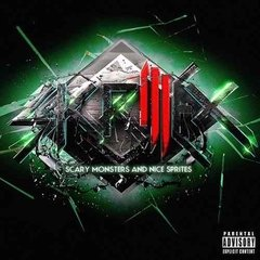 Skrillex / Scary Monsters And Nice Sprites