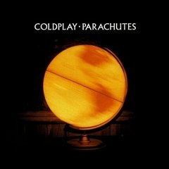 COLDPLAY / PARACHUTES
