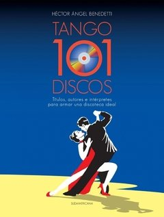 HECTOR ANGEL BENEDETTI / 101 DISCOS