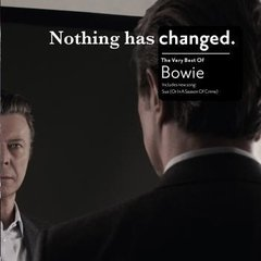 DAVID BOWIE / NOTHIG HAS CHANGED