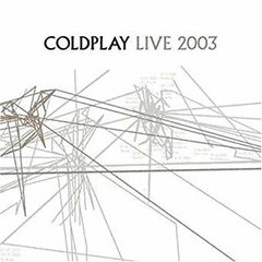 COLDPLAY / LIVE 2003 (CD + DVD)