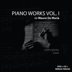 JULIETA IGLESIAS / PIANO WORKS VOL 1 DE MAURO DE MARÍA