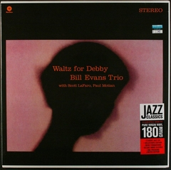 BILL EVANS TRÍO / WALTZ FOR DEBBY (Vinilo)