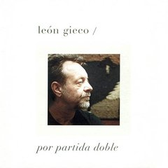 LEON GIECO / POR PARTIDA DOBLE (2 CD)